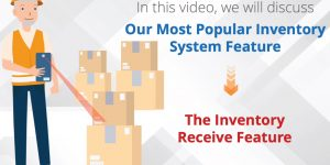Inventory System – Inventory Receive Feature